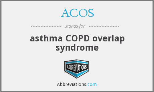 ACOS - asthma COPD overlap syndrome