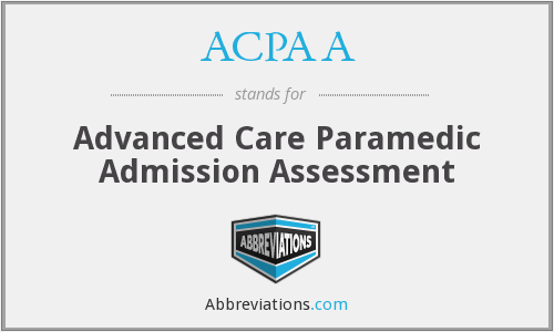 ACPAA - Advanced Care Paramedic Admission Assessment