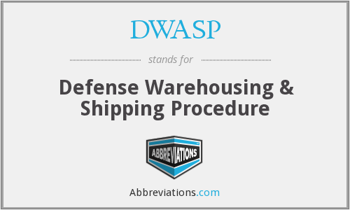 DWASP - Defense Warehousing & Shipping Procedure