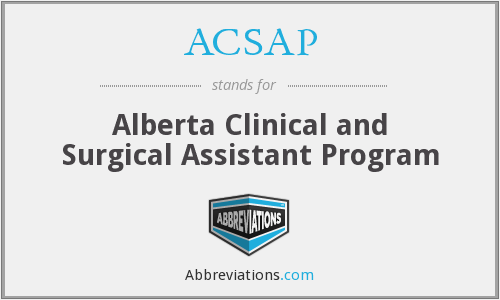 ACSAP - Alberta Clinical and Surgical Assistant Program