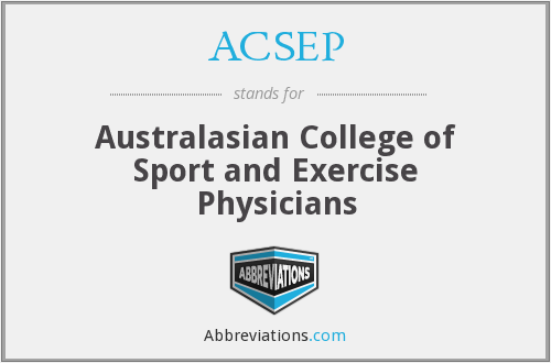 ACSEP - Australasian College of Sport and Exercise Physicians