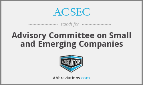 ACSEC - Advisory Committee on Small and Emerging Companies