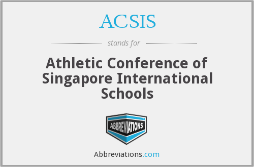 ACSIS - Athletic Conference of Singapore International Schools