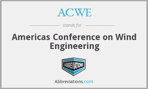 ACWE - Americas Conference on Wind Engineering