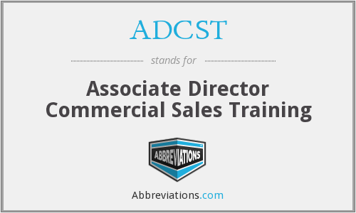 ADCST - Associate Director Commercial Sales Training