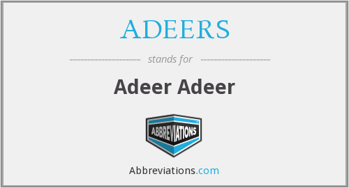 What does ADEERS stand for?