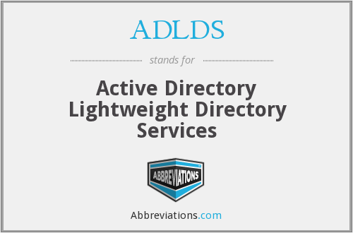 What does ADLDS stand for?