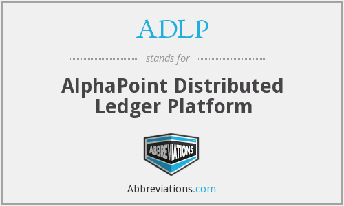 ADLP - AlphaPoint Distributed Ledger Platform