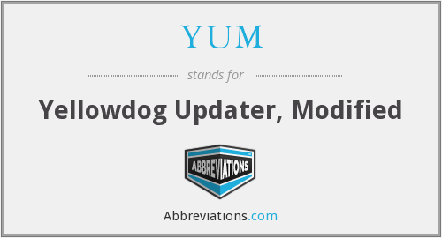 YUM - Yellowdog Updater, Modified
