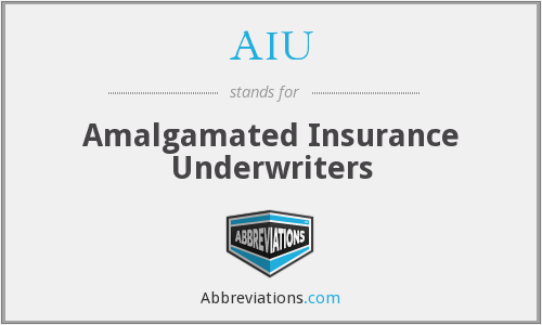 AIU - Amalgamated Insurance Underwriters