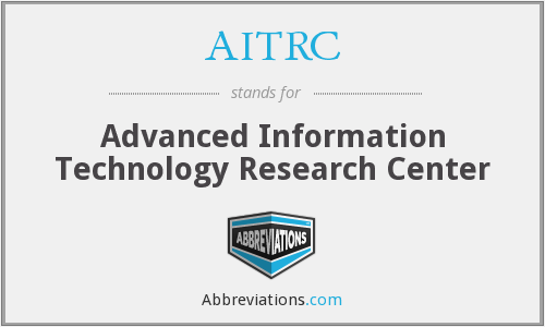 AITRC - Advanced Information Technology Research Center