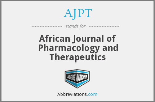 AJPT - African Journal of Pharmacology and Therapeutics