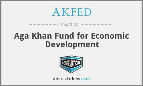 AKFED - Aga Khan Fund for Economic Development