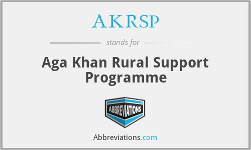 AKRSP - Aga Khan Rural Support Programme