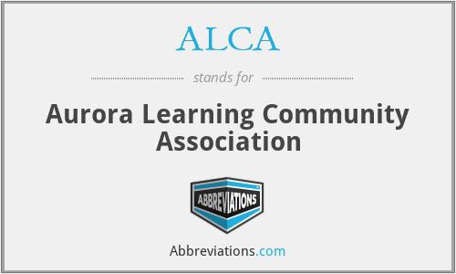 ALCA - Aurora Learning Community Association