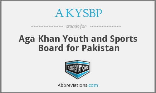 AKYSBP - Aga Khan Youth and Sports Board for Pakistan
