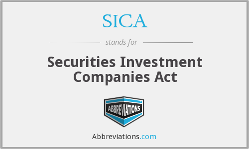 SICA - Securities Investment Companies Act