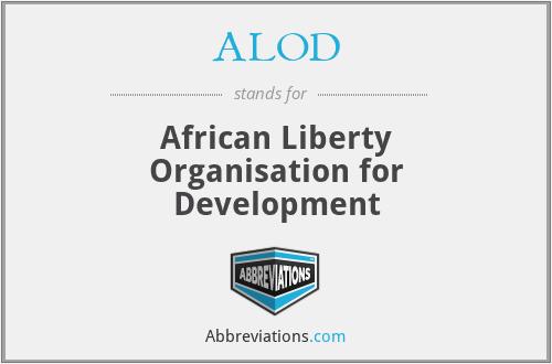 ALOD - African Liberty Organisation for Development