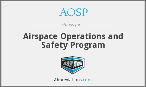 AOSP - Airspace Operations and Safety Program