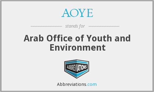 AOYE - Arab Office of Youth and Environment