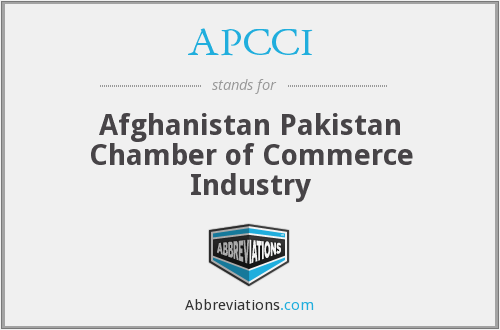 APCCI - Afghanistan Pakistan Chamber of Commerce Industry