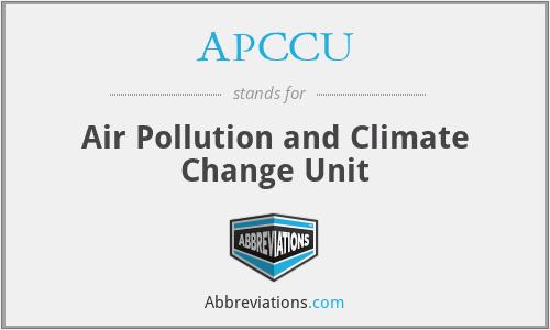 APCCU - Air Pollution and Climate Change Unit