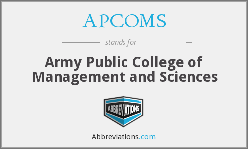 APCOMS - Army Public College of Management and Sciences
