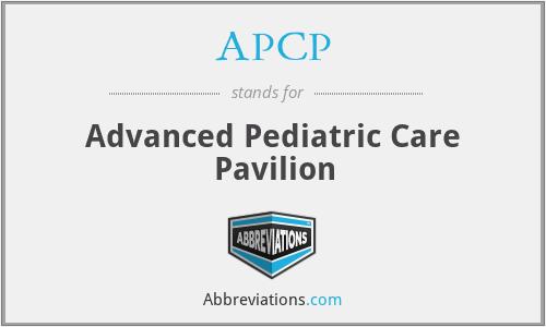 APCP - Advanced Pediatric Care Pavilion