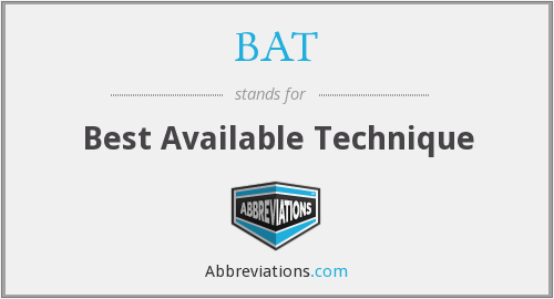 BAT - Best Available Technique