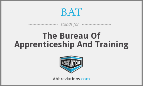 BAT - The Bureau Of Apprenticeship And Training