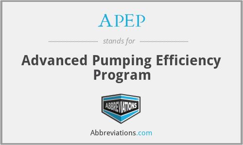 APEP - Advanced Pumping Efficiency Program