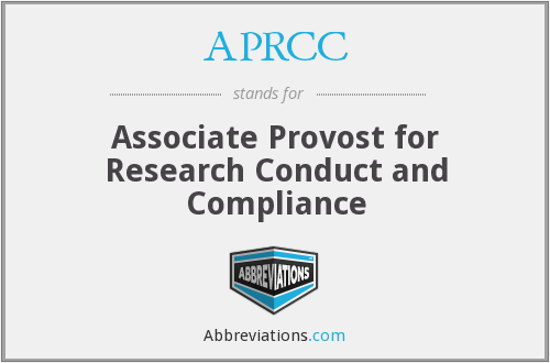 APRCC - Associate Provost for Research Conduct and Compliance