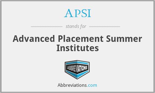 APSI - Advanced Placement Summer Institutes