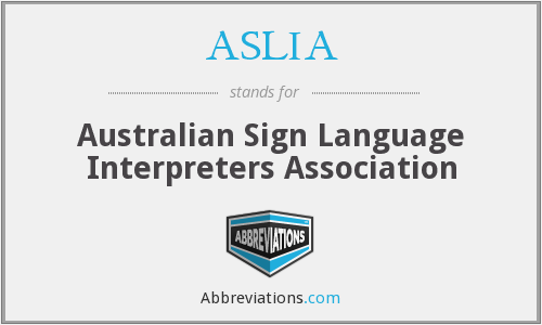 What does ASLIA stand for?