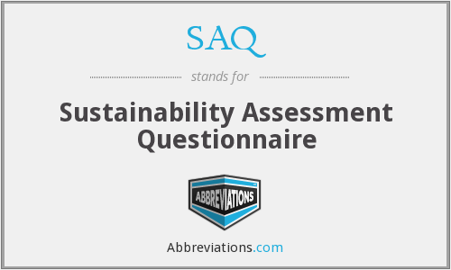 SAQ - Sustainability Assessment Questionnaire