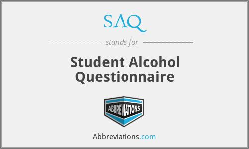 SAQ - Student Alcohol Questionnaire