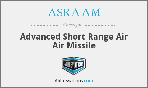 What does ASRAAM stand for?