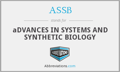 ASSB - aDVANCES IN SYSTEMS AND SYNTHETIC BIOLOGY