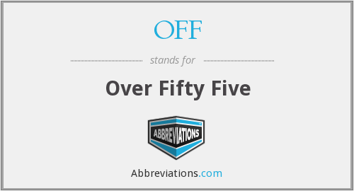 OFF - Over Fifty Five