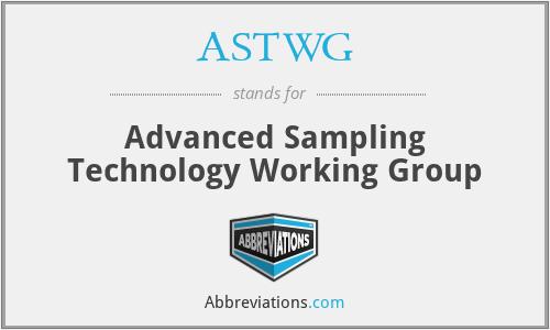 ASTWG - Advanced Sampling Technology Working Group