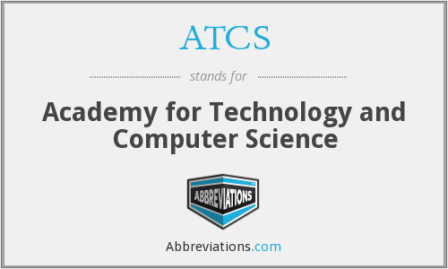 ATCS - Academy for Technology and Computer Science