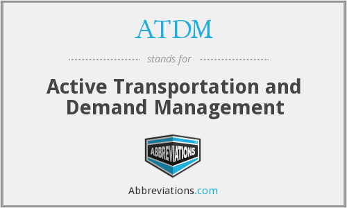ATDM - Active Transportation and Demand Management