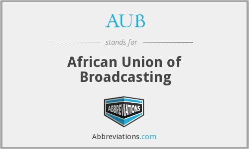 What does AUB stand for?