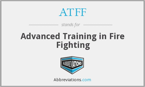 ATFF - Advanced Training in Fire Fighting