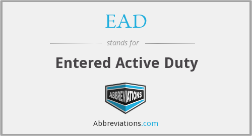EAD - Entered Active Duty