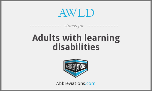 AWLD - Adults with learning disabilities