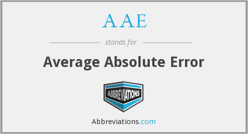AAE - Average Absolute Error