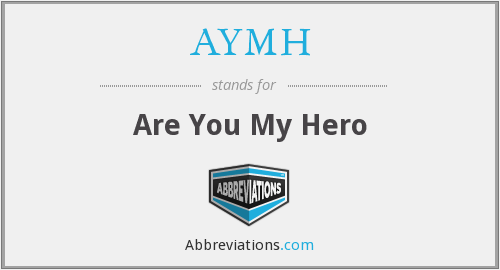 What does AYMH stand for?