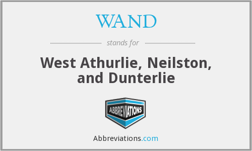 WAND - West Athurlie, Neilston, and Dunterlie