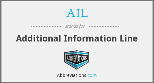 AIL - Additional Information Line